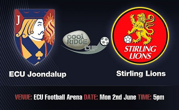 ECU Joondalup v Stirling Lions – Cup Preview