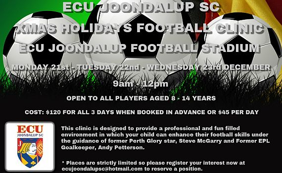 ECU Joondalup SC Xmas Holiday Football Clinic 2015