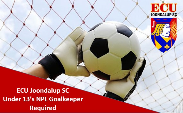 ECU Joondalup NPL U13 Goalkeeper Wanted