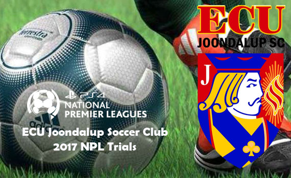 ECU Joondalup SC NPL Trials 2017-18