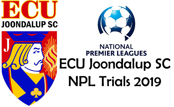 ECU Joondalup NPL Trials 2019