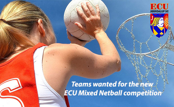 ECU Mixed Netball Competition – Teams Needed